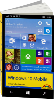 Windows 10 Mobile - Einfach alles k�nnen, Best.Nr. MT-84664, € 19,95