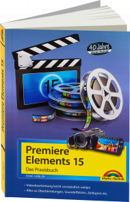 Premiere Elements 15 - Das Praxisbuch  eBook, Best.Nr. MTE-2056, € 14,99