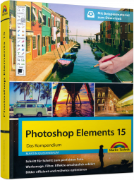 Photoshop Elements 15 - Das Kompendium  eBook, Best.Nr. MTE-84572, € 34,95