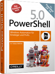 PowerShell 5.0, ISBN: 978-3-96009-009-0, Best.Nr. OR-009, erschienen 06/2016, € 49,90