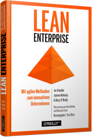 Lean Enterprise, ISBN: 978-3-96009-020-5, Best.Nr. OR-020, erschienen 01/2017, € 34,90
