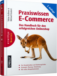 Praxiswissen E-Commerce, ISBN: 978-3-96009-022-9, Best.Nr. OR-022, erschienen 09/2016, € 39,90