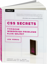 CSS Secrets, ISBN: 978-3-96009-025-0, Best.Nr. OR-025, erschienen 10/2016, € 34,90