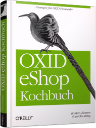 OXID eShop Kochbuch, ISBN: 978-3-95561-043-2, Best.Nr. OR-043, erschienen 08/2013, € 34,90