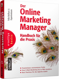 Der Online Marketing Manager, ISBN: 978-3-96009-048-9, Best.Nr. OR-048, erschienen 10/2017, € 34,90