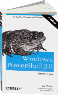 Windows PowerShell 3.0 - kurz & gut, Best.Nr. OR-055, € 12,90
