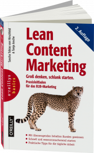Lean Content Marketing, ISBN: 978-3-96009-065-6, Best.Nr. OR-065, erschienen 01/2018, € 32,90