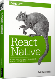 React Native, ISBN: 978-3-96009-066-3, Best.Nr. OR-066, erschienen 02/2018, € 32,90