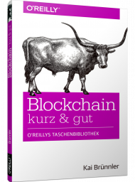 Blockchain kurz & gut, ISBN: 978-3-96009-070-0, Best.Nr. OR-070, erschienen 08/2018, € 11,90