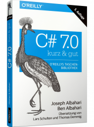 C# 7.0 - kurz & gut, ISBN: 978-3-96009-072-4, Best.Nr. OR-072, erschienen 05/2018, € 14,90