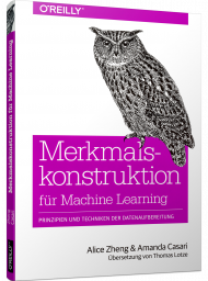 Merkmalskonstruktion für Machine Learning, ISBN: 978-3-96009-093-9, Best.Nr. OR-093, erschienen 03/2019, € 34,90
