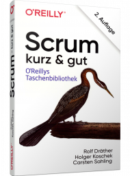 Scrum - kurz & gut, ISBN: 978-3-96009-094-6, Best.Nr. OR-094, erschienen 05/2019, € 14,90