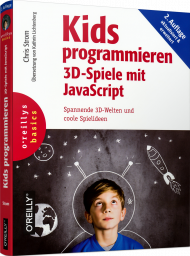 Kids programmieren 3D-Spiele mit JavaScript, ISBN: 978-3-96009-096-0, Best.Nr. OR-096, erschienen 02/2019, € 27,90