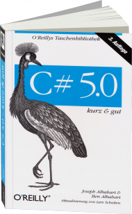 C# 5.0 - kurz & gut, Best.Nr. OR-097, € 14,90