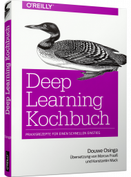 Deep Learning Kochbuch, ISBN: 978-3-96009-097-7, Best.Nr. OR-0977, erschienen 02/2019, € 34,90