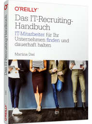 Das IT-Recruiting-Handbuch, ISBN: 978-3-96009-105-9, Best.Nr. OR-105, erschienen 01/2021, € 34,90