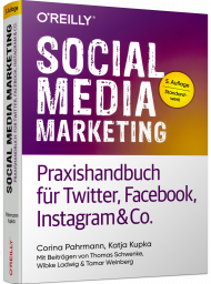 Social Media Marketing, ISBN: 978-3-96009-106-6, Best.Nr. OR-106, erschienen 12/2019, € 34,90