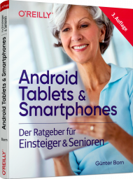 Android Tablets & Smartphones, ISBN: 978-3-96009-114-1, Best.Nr. OR-114, erschienen 06/2019, € 19,90