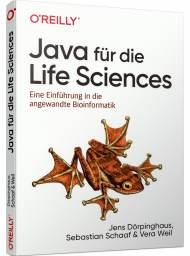 Java für die Life Sciences, ISBN: 978-3-96009-125-7, Best.Nr. OR-125, erschienen 01/2021, € 32,90