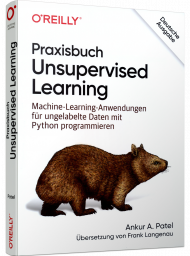 Praxisbuch Unsupervised Learning, ISBN: 978-3-96009-127-1, Best.Nr. OR-127, erschienen 04/2020, € 39,90