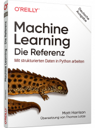 Machine Learning - Die Referenz, ISBN: 978-3-96009-135-6, Best.Nr. OR-135, erschienen 11/2020, € 29,90
