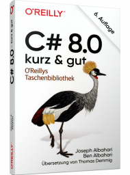 C# 8.0 - kurz & gut, ISBN: 978-3-96009-137-0, Best.Nr. OR-137, erschienen 04/2020, € 14,90