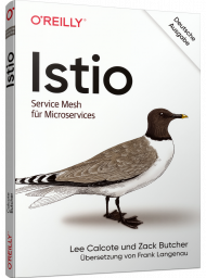 Istio, ISBN: 978-3-96009-138-7, Best.Nr. OR-138, erschienen 11/2020, € 36,90