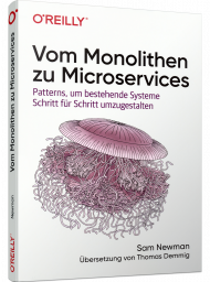 Vom Monolithen zu Microservices, ISBN: 978-3-96009-140-0, Best.Nr. OR-140, erschienen 10/2020, € 34,90
