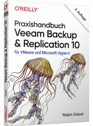 Praxishandbuch Veeam Backup & Replication 10, ISBN: 978-3-96009-155-4, Best.Nr. OR-155, erschienen 10/2020, € 36,90