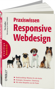 Praxiswissen Responsive Webdesign, ISBN: 978-3-95561-433-1, Best.Nr. OR-433, erschienen 10/2013, € 34,90