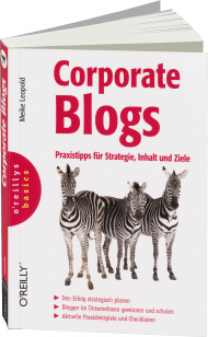 Corporate Blogs, ISBN: 978-3-95561-484-3, Best.Nr. OR-484, erschienen 12/2013, € 29,90