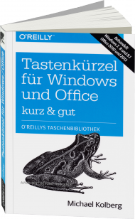 Tastenkürzel für Windows und Office - kurz & gut, Best.Nr. OR-572, € 7,90