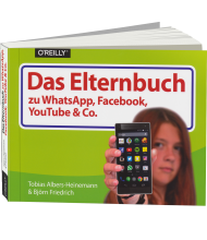 Das Elternbuch zu WhatsApp, Facebook, YouTube & Co., Best.Nr. OR-752, € 19,90