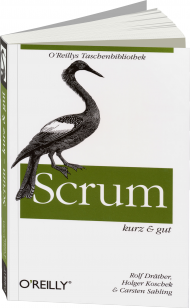 Scrum - kurz & gut, ISBN: 978-3-86899-833-7, Best.Nr. OR-833, erschienen 03/2013, € 14,90
