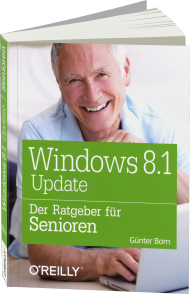 Windows 8.1 Update - Der Ratgeber für Senioren, Best.Nr. OR-9268, € 14,95