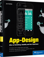 App-Design, ISBN: 978-3-8362-3453-5, Best.Nr. RW-3453, erschienen 06/2016, € 39,90