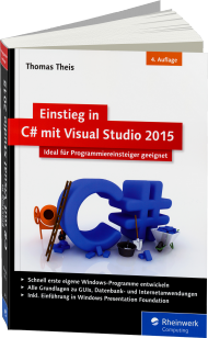 Einstieg in C# mit Visual Studio 2015, Best.Nr. RW-3705, € 24,90