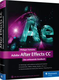 Adobe After Effects CC - Das umfassende Handbuch, Best.Nr. RW-3709, € 79,90