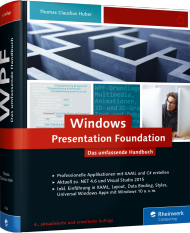 Windows Presentation Foundation - Das umfassende Handbuch, ISBN: 978-3-8362-3756-7, Best.Nr. RW-3756, erschienen 01/2016, € 49,90
