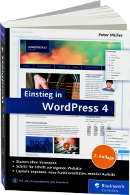 Einstieg in WordPress 4, ISBN: 978-3-8362-4301-8, Best.Nr. RW-4301, erschienen 07/2016, € 24,90