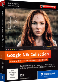 Google Nik Collection (Videotraining), ISBN: 978-3-8362-4310-0, Best.Nr. RW-4310, erschienen 07/2016, € 35,95