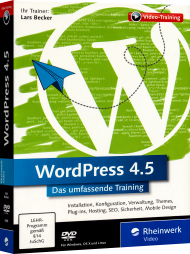 WordPress 4.5 - Das umfassende Videotraining, ISBN: 978-3-8362-4349-0, Best.Nr. RW-4349, erschienen 07/2016, € 35,95