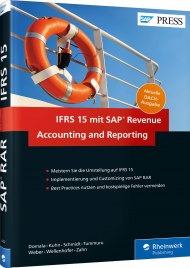 IFRS 15 mit SAP Revenue Accounting and Reporting, ISBN: 978-3-8362-4417-6, Best.Nr. RW-4417, erschienen 06/2017, € 99,90