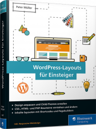WordPress-Layouts für Einsteiger, ISBN: 978-3-8362-4487-9, Best.Nr. RW-4487, € 29,90
