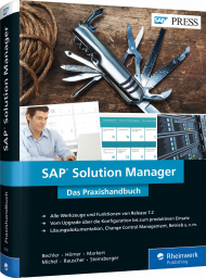 SAP Solution Manager - Das Praxishandbuch, ISBN: 978-3-8362-5615-5, Best.Nr. RW-5615, erschienen 10/2017, € 79,90