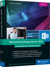 Microsoft Exchange Server 2019, ISBN: 978-3-8362-5643-8, Best.Nr. RW-5643, erschienen 02/2019, € 59,90