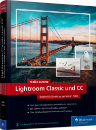 Lightroom Classic und CC, ISBN: 978-3-8362-5889-0, Best.Nr. RW-5889, erschienen 03/2018, € 39,90