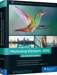 Photoshop Elements 2018 - Das umfassende Handbuch, Best.Nr. RW-5897, € 39,90