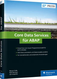 Core Data Services für ABAP, ISBN: 978-3-8362-5902-6, Best.Nr. RW-5902, erschienen 01/2018, € 79,90