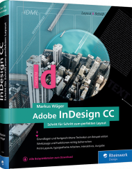 Adobe InDesign CC, ISBN: 978-3-8362-5944-6, Best.Nr. RW-5944, erschienen 06/2018, € 44,90
